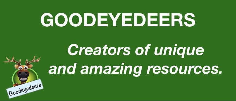 Goodeyedeers - Teaching Resources