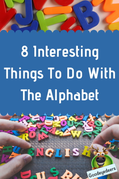 8 Inteesting Things To Do With The Alphabet