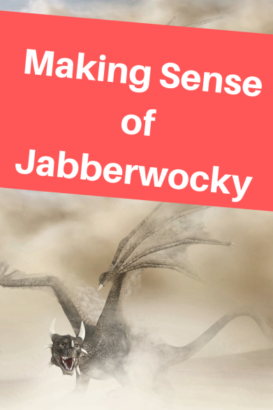 Making Sense of Jabberwocky