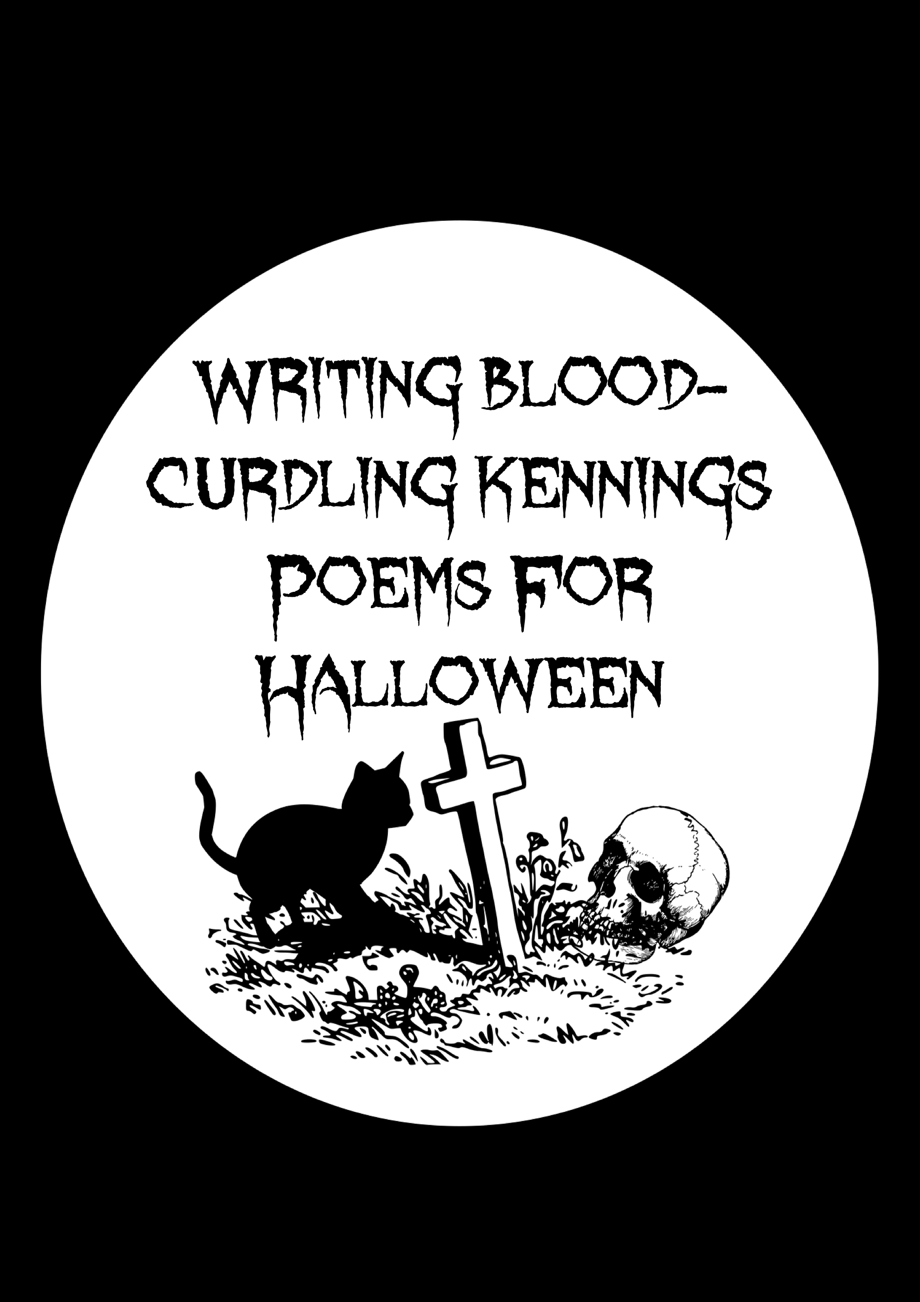Writing Blood-Curdling Kennings Poems for Halloween